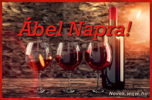Vörösbor Ábel névnapra