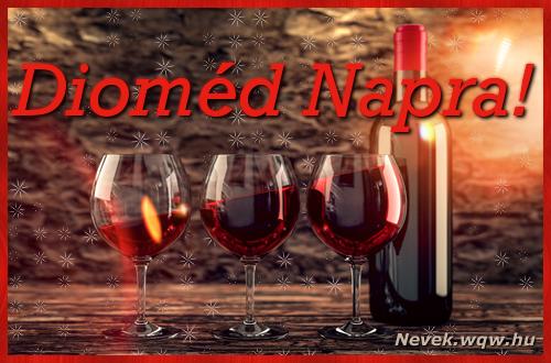 Vörösbor Dioméd névnapra