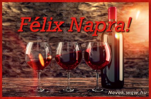 Vörösbor Félix névnapra
