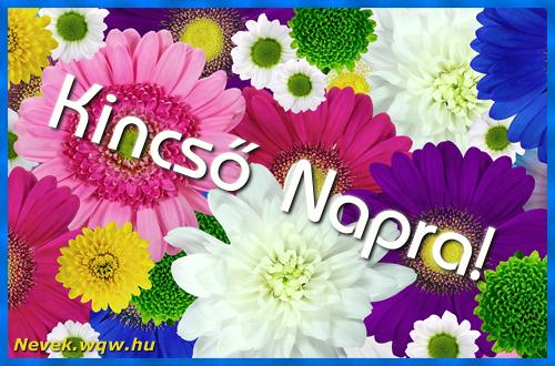 Színes virágok Kincső névnapra